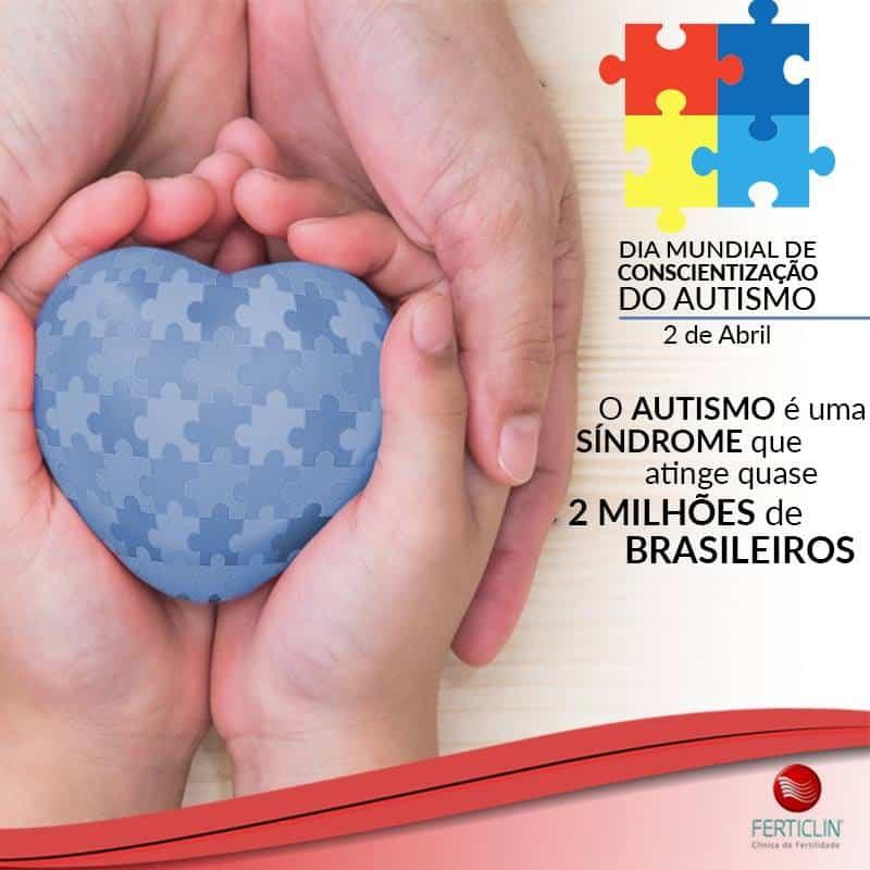 02 de Abril - Dia Mundial da Conscientização do Autismo