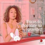 Riscos do chocolate na gravidez